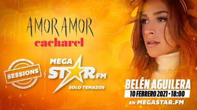 'Amor Amor de Cacharel' te invita a conocer a Belén Aguilera en la próxima 'MegaStar Sessions'