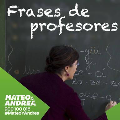 Sois La Peor Clase Del Mundo Frases Típicas De Profesor
