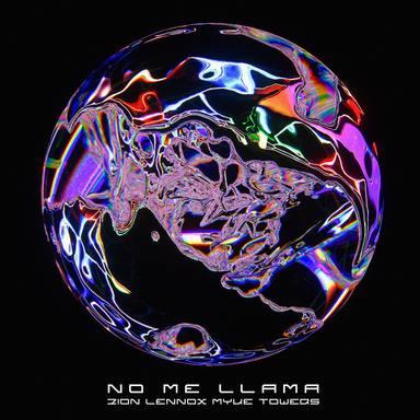 No Me Llama Zion & Lennox y Myke Towers