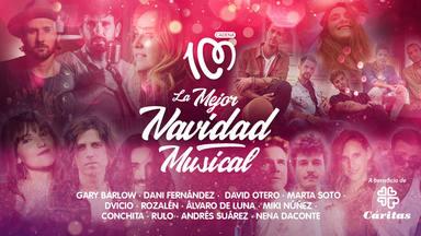 CADENA 100 presenta 'La Mejor Navidad Musical', una gala increíble que no puedes perderte este 30 de diciembre