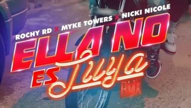 Ella No Es Tuya (Remix) es lo nuevo de Rochy RD junto con los raperos Nickie Nicoles y Myke Towers