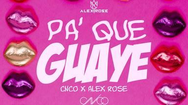 Alex Rose encuentra en CNCO la unión musical perfecta y nos presenta 'Pa' Que Guaye'