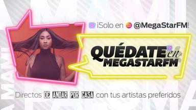 No te pierdas el #QuédateEnMegastarFM con Paloma Mami