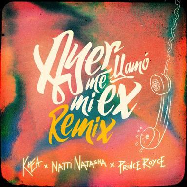 Natti Natasha y Prince Royce se unen a Khea y Lenny Santos para lanzar el remix de Ayer Me Llamó Mi Ex
