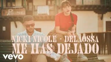 'Me has dejado', nuevo temazo de Nicki Nicole y Delaossa
