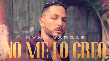 """""""No me lo creo"""", el temazo de Nyno Vargas dedicado al amor"""