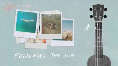 "SUPER-Hi x NEEKA lanzan el nuevo temazo ""Following the sun"""