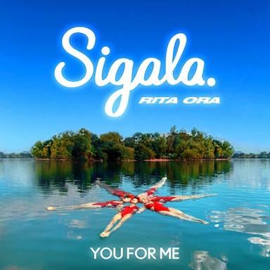 Estreno del temazo You For Me de Sigala & Rita Ora