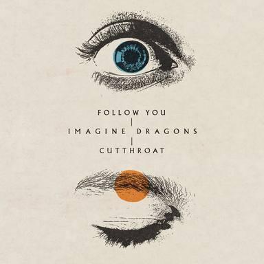Escucha los nuevos estrenos Follow You y Cutthroat del próximo álbum de Imagine Dragons